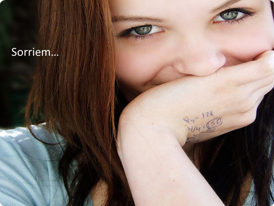 Sorriem…