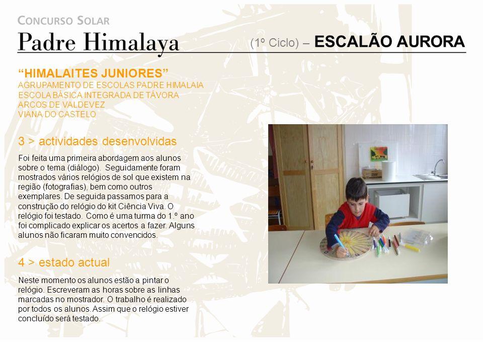 HIMALAITES JUNIORES AGRUPAMENTO DE ESCOLAS PADRE HIMALAIA ESCOLA BÁSICA INTEGRADA DE TÁVORA ARCOS DE VALDEVEZ VIANA DO CASTELO É o protótipo de um rel