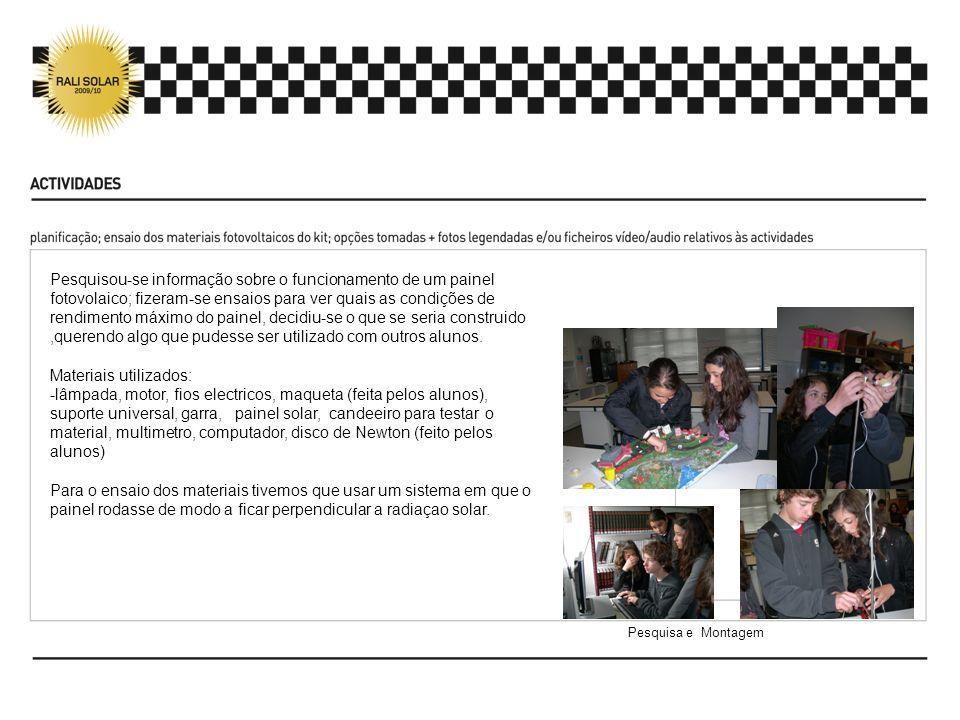 Os alunos estiveram envolvidos em todas as fases do projecto Referimos apenas três das fontes de informação usadas.
