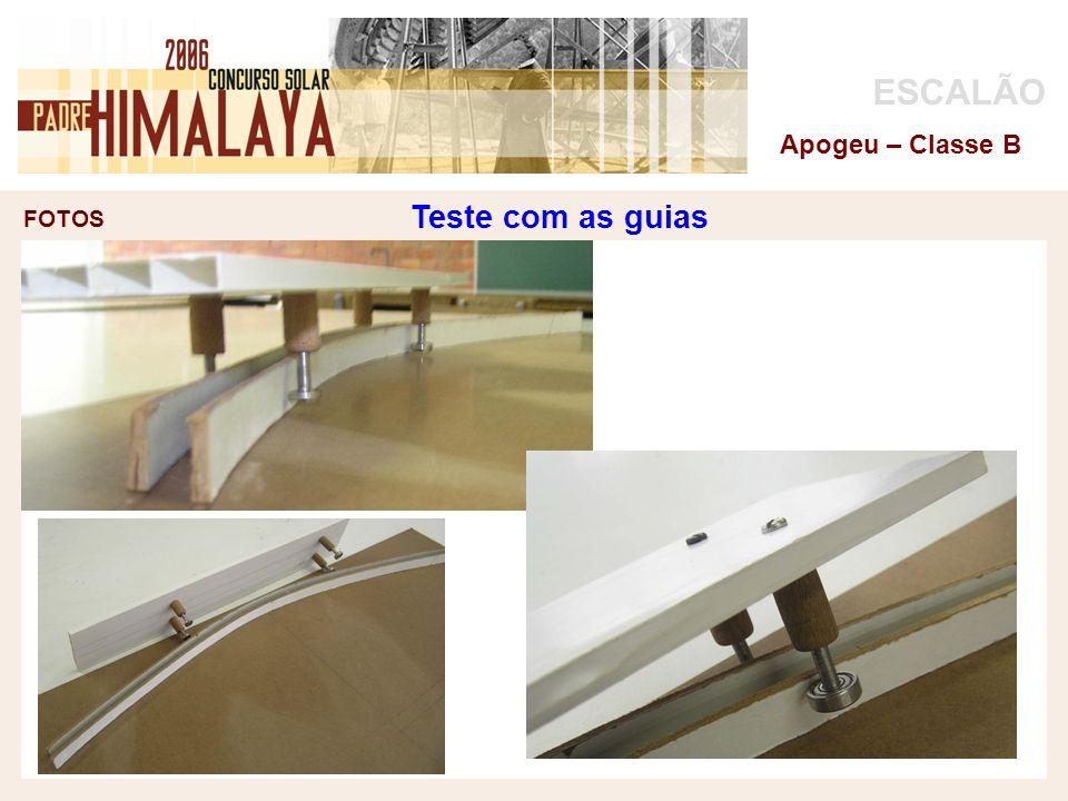 FOTOS ESCALÃO Apogeu – Classe B Teste com as guias