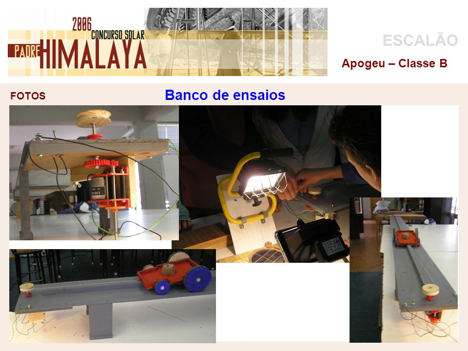 FOTOS ESCALÃO Apogeu – Classe B Banco de ensaios