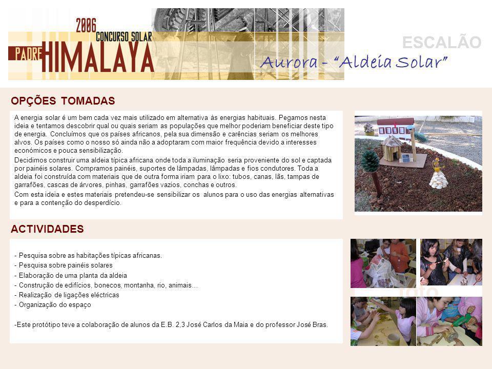 OPÇÕES TOMADAS foto ACTIVIDADES ESCALÃO - Pesquisa sobre as habitações típicas africanas.