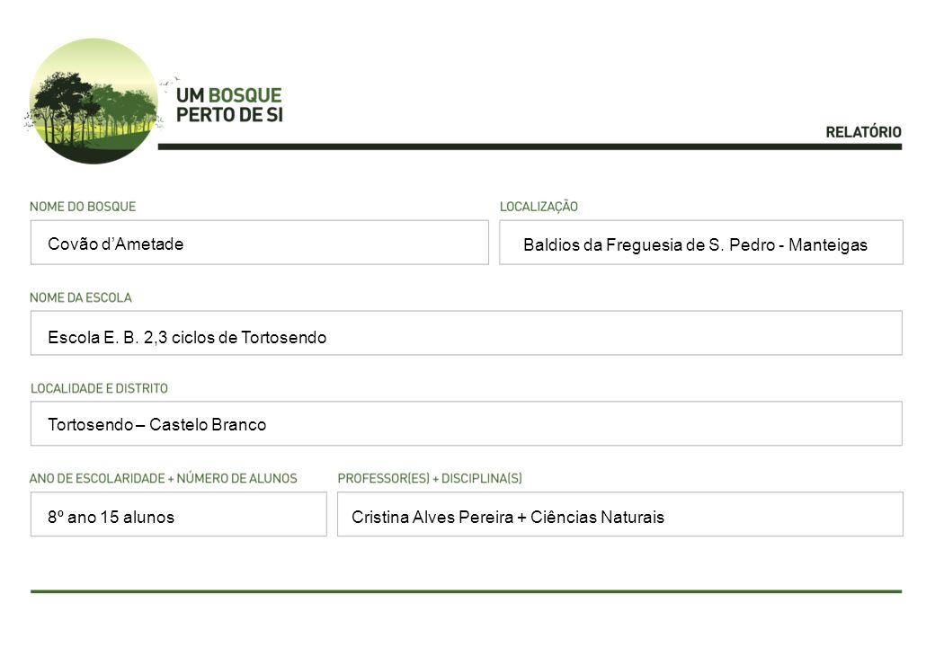 Baldios da Freguesia de S. Pedro - Manteigas Escola E.