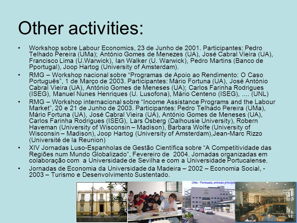 Other activities: Workshop sobre Labour Economics, 23 de Junho de 2001.