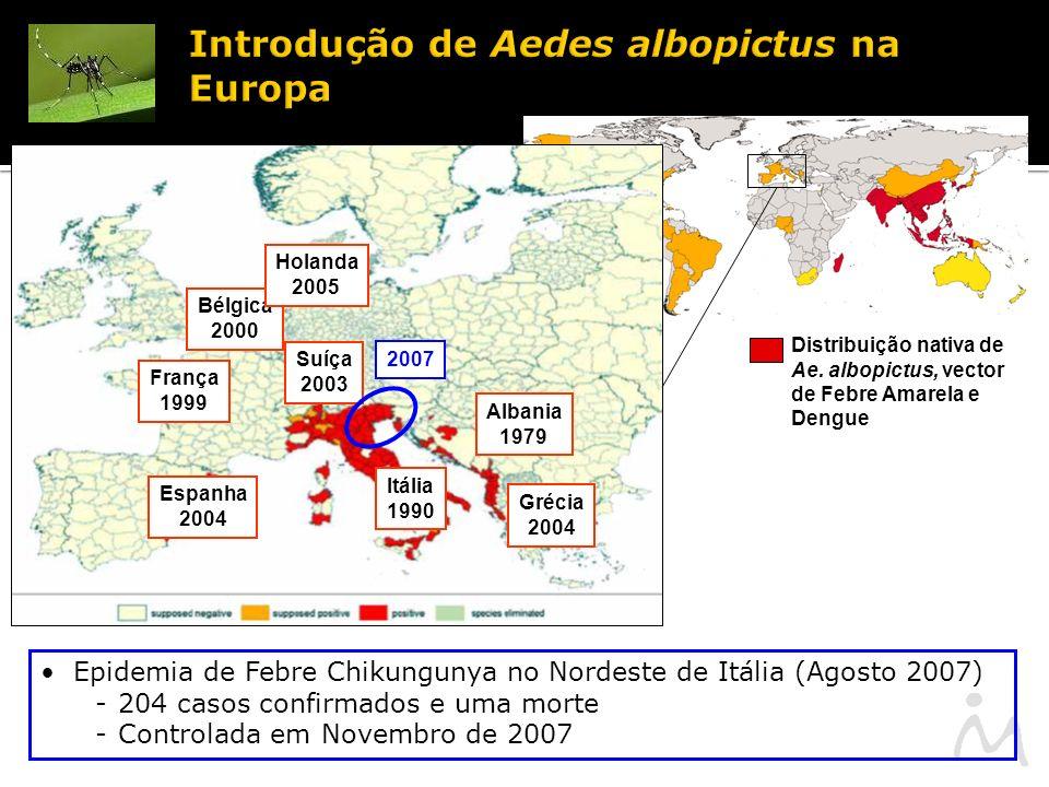 Introdução de Aedes albopictus na Europa Distribuição nativa de Ae.