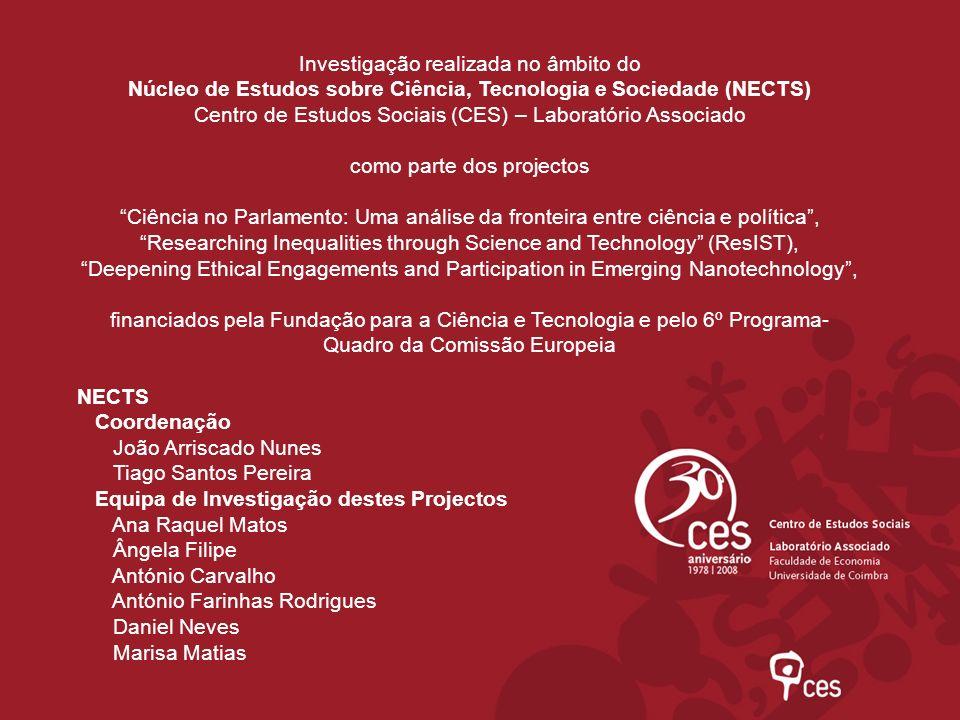 Investigação realizada no âmbito do Núcleo de Estudos sobre Ciência, Tecnologia e Sociedade (NECTS) Centro de Estudos Sociais (CES) – Laboratório Asso