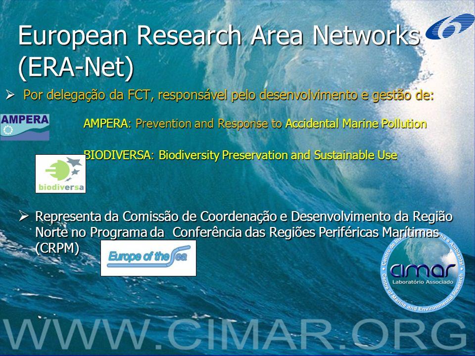 European Research Area Networks (ERA-Net) Por delegação da FCT, responsável pelo desenvolvimento e gestão de: Por delegação da FCT, responsável pelo d
