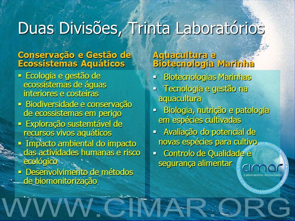 Duas Divisões, Trinta Laboratórios Conservação e Gestão de Ecossistemas Aquáticos Ecologia e gestão de ecossistemas de águas interiores e costeiras Ec