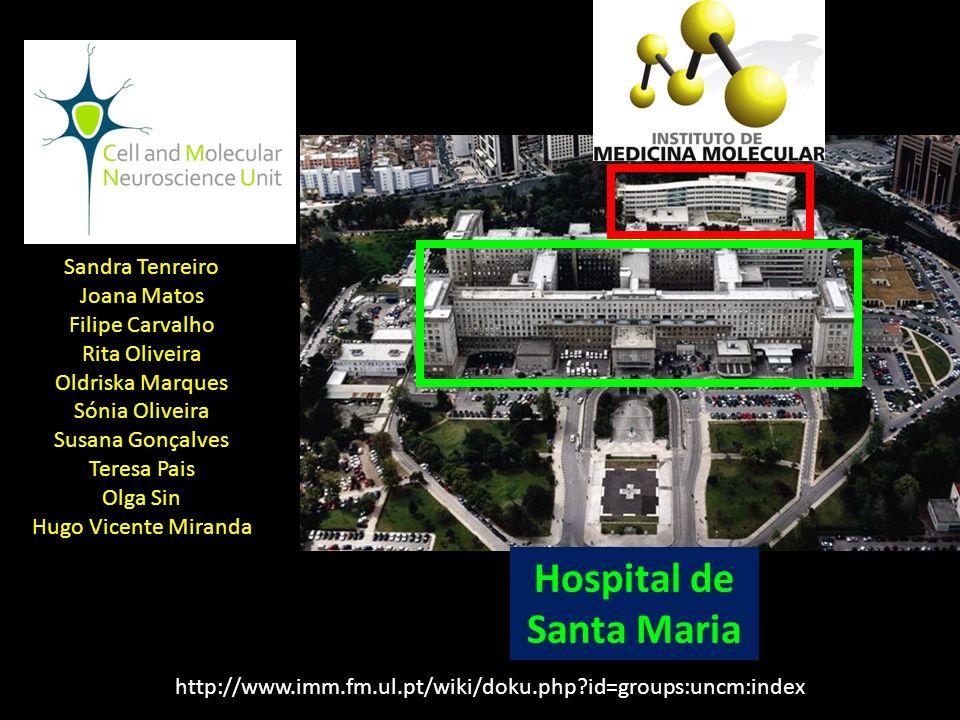Hospital de Santa Maria http://www.imm.fm.ul.pt/wiki/doku.php?id=groups:uncm:index Sandra Tenreiro Joana Matos Filipe Carvalho Rita Oliveira Oldriska