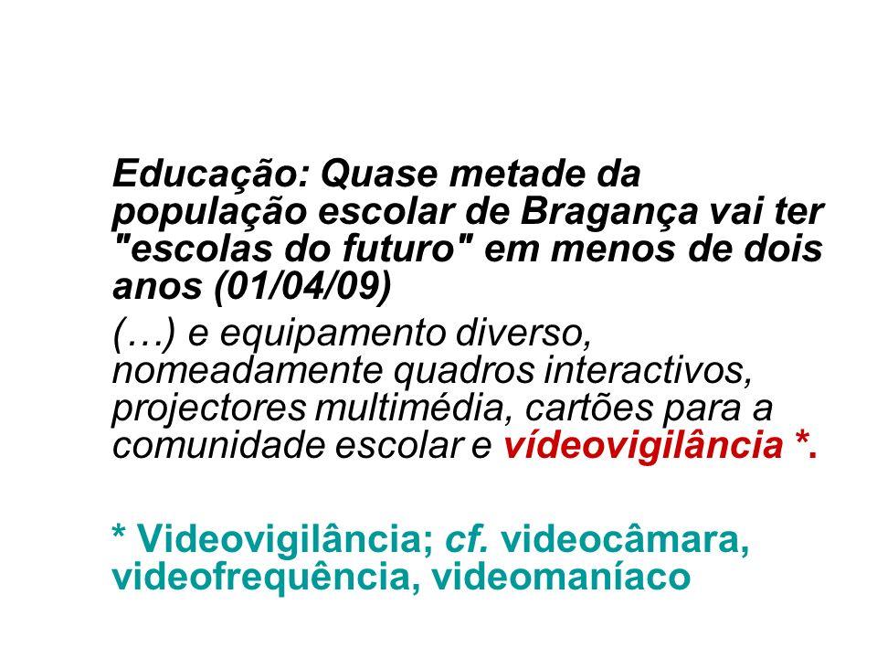 Educação: Quase metade da população escolar de Bragança vai ter