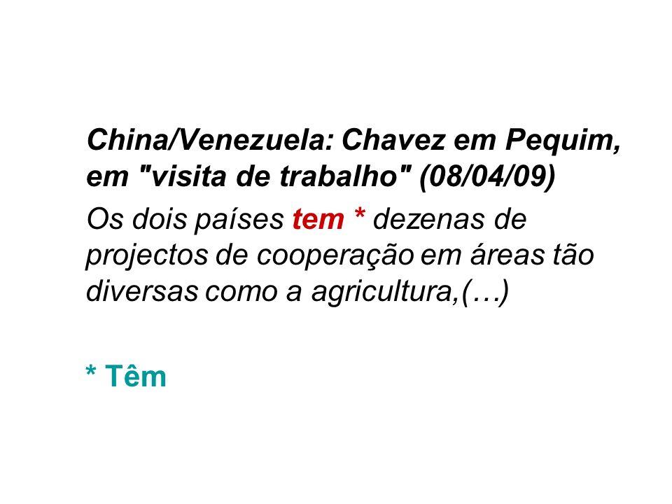 China/Venezuela: Chavez em Pequim, em