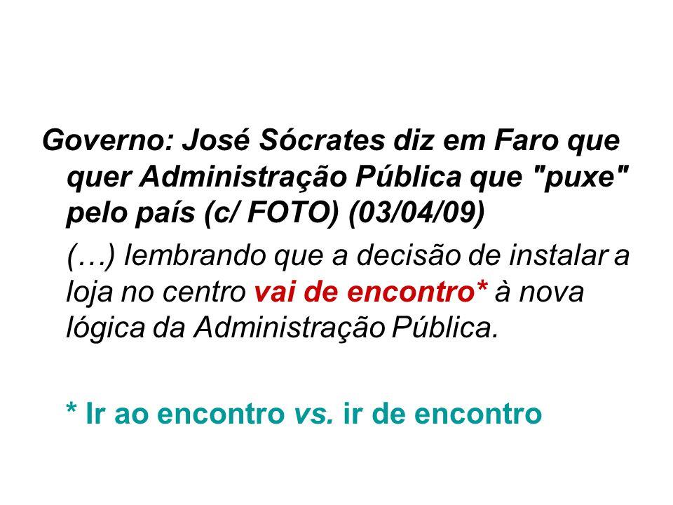 Governo: José Sócrates diz em Faro que quer Administração Pública que