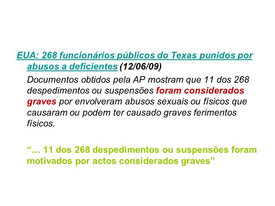 EUA: 268 funcionários públicos do Texas punidos por abusos a deficientesEUA: 268 funcionários públicos do Texas punidos por abusos a deficientes (12/0
