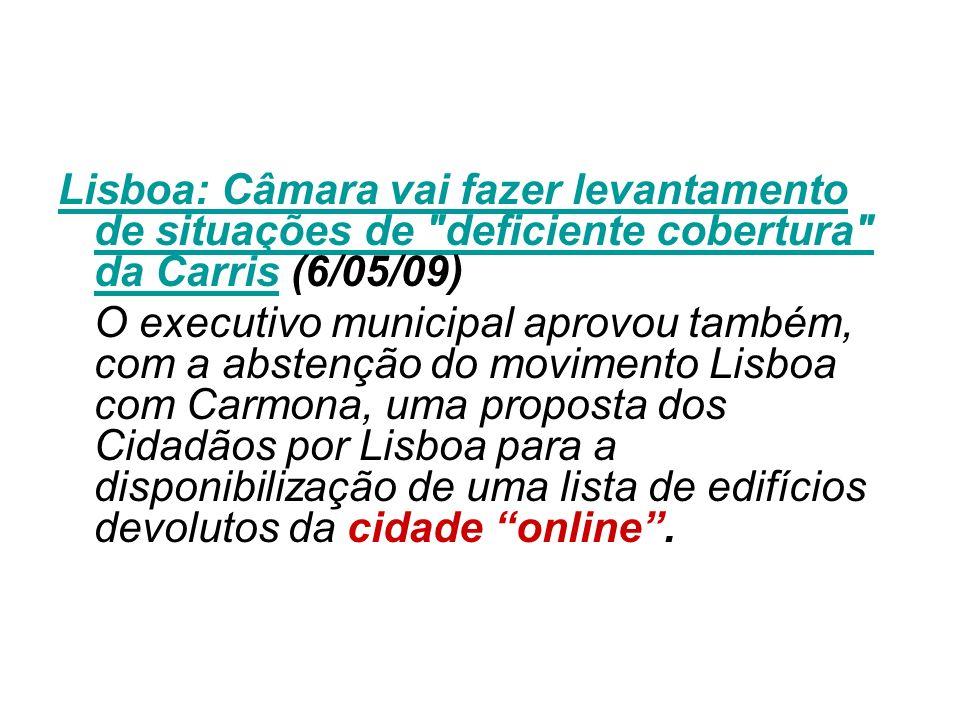 Lisboa: Câmara vai fazer levantamento de situações de