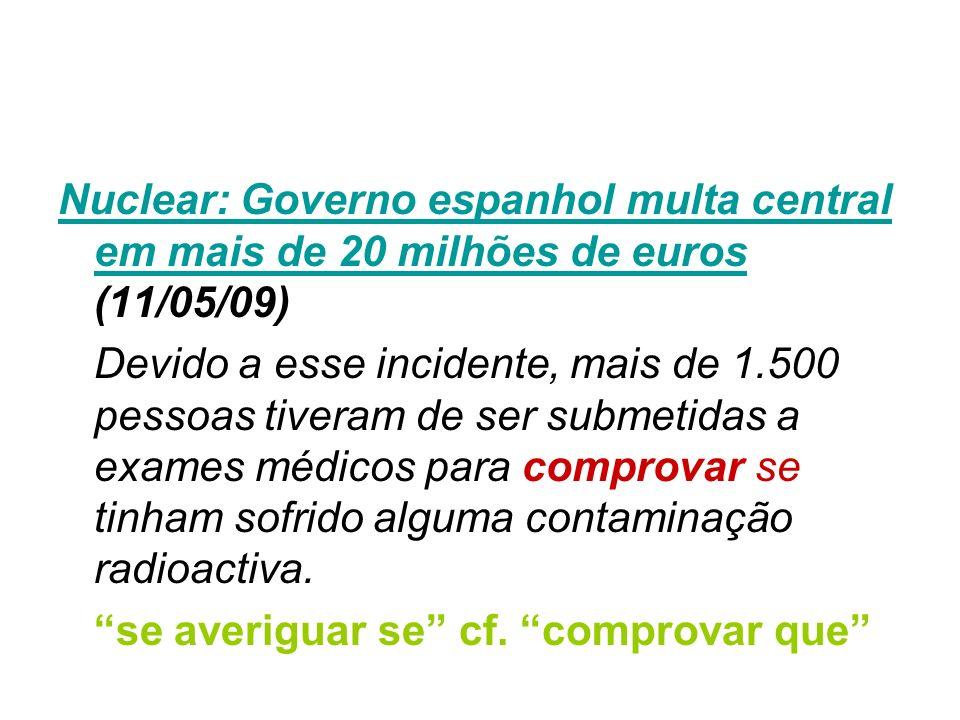 Nuclear: Governo espanhol multa central em mais de 20 milhões de euros Nuclear: Governo espanhol multa central em mais de 20 milhões de euros (11/05/0