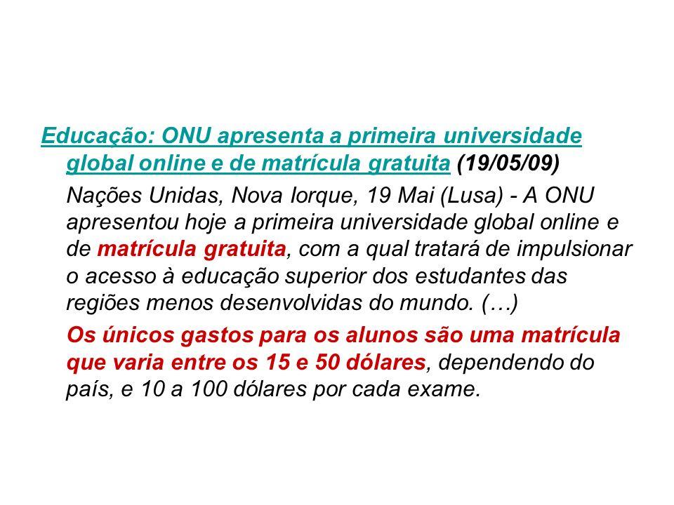 Educação: ONU apresenta a primeira universidade global online e de matrícula gratuitaEducação: ONU apresenta a primeira universidade global online e d
