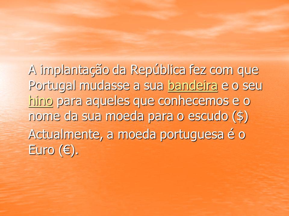 A implantação da República fez com que Portugal mudasse a sua b b b b b aaaa nnnn dddd eeee iiii rrrr aaaa e o seu hhhh iiii nnnn oooo para aqueles qu