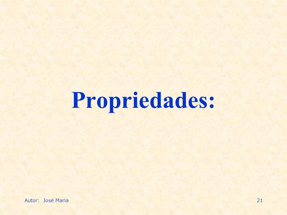 Autor: José Maria21 Propriedades: