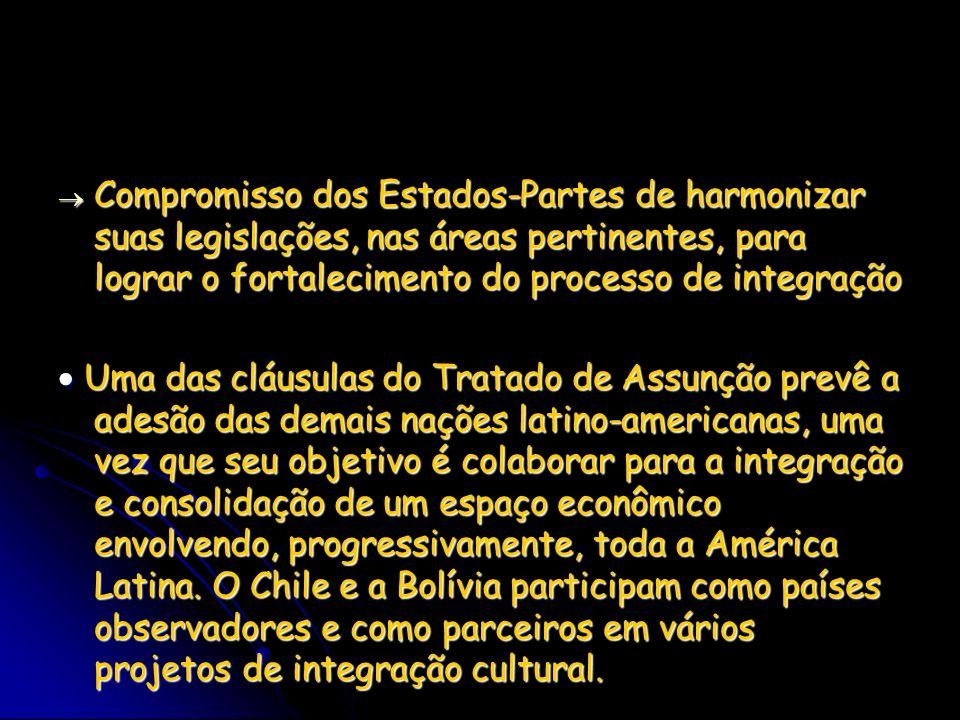 Compromisso dos Estados-Partes de harmonizar suas legislações, nas áreas pertinentes, para lograr o fortalecimento do processo de integração Compromis