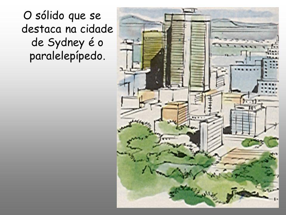 O sólido que se destaca na cidade de Sydney é o paralelepípedo.