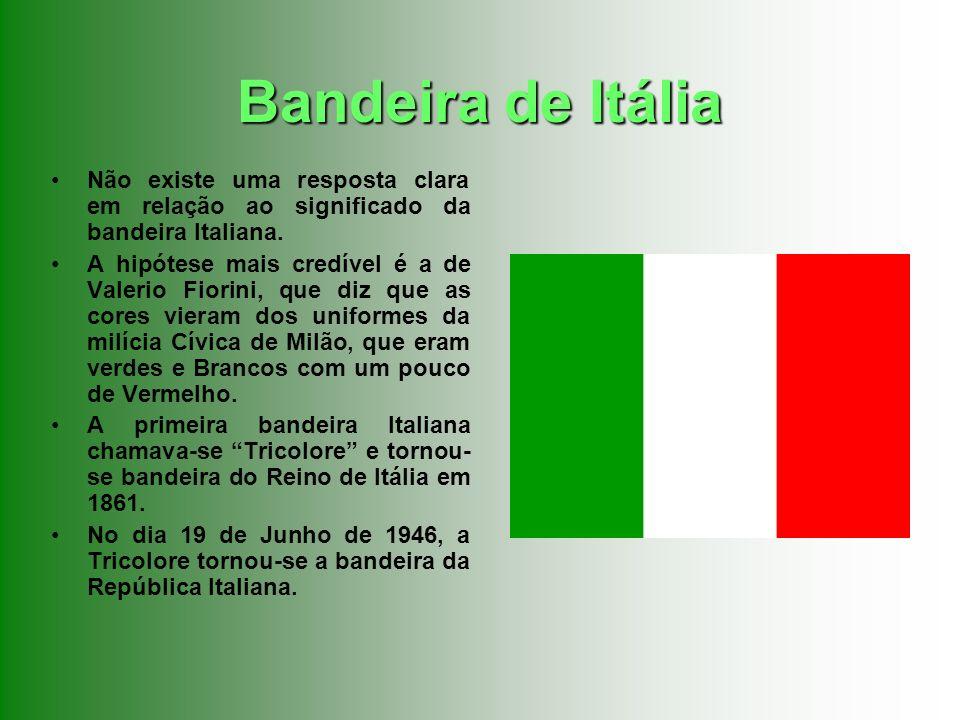 Bandeira de Itália Não existe uma resposta clara em relação ao significado da bandeira Italiana. A hipótese mais credível é a de Valerio Fiorini, que