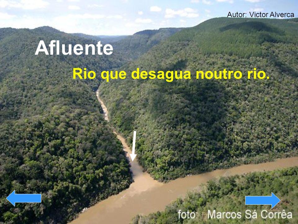 Afluente Rio que desagua noutro rio. Autor: Victor Alverca