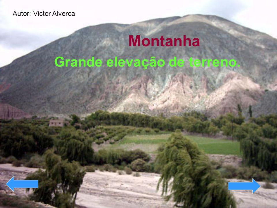 Montanha Grande elevação de terreno. Autor: Victor Alverca