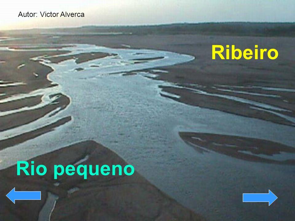 Ribeiro Rio pequeno Autor: Victor Alverca