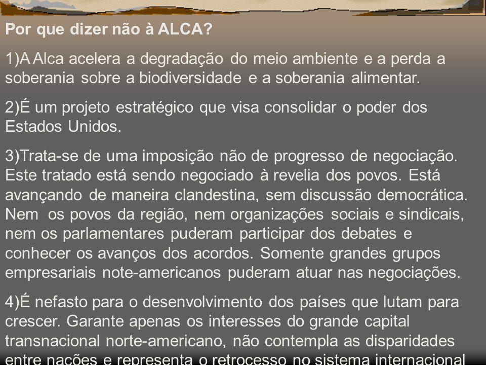 Por que dizer não à ALCA.