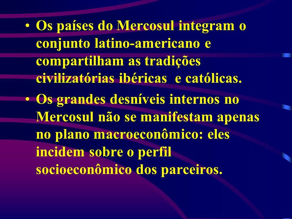Os países do Mercosul integram o conjunto latino-americano e compartilham as tradições civilizatórias ibéricas e católicas. Os grandes desníveis inter