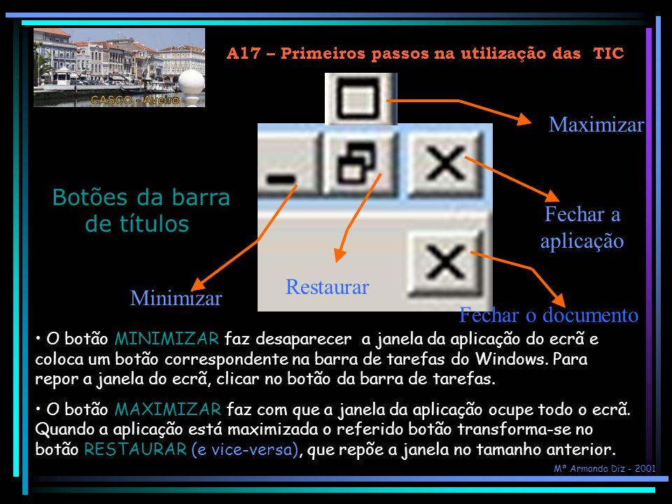 A17 – Primeiros passos na utilização das TIC... A janela do Microsoft Word 2000... No interior da janela do Word está a janela do documento... Área de