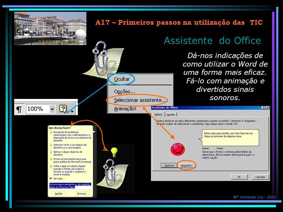 A17 – Primeiros passos na utilização das TIC 2ª tarefa: 1 – Restaurar as duas janelas da aplicação Word e a barra de atalhos 2 – Fechar o documento2 e