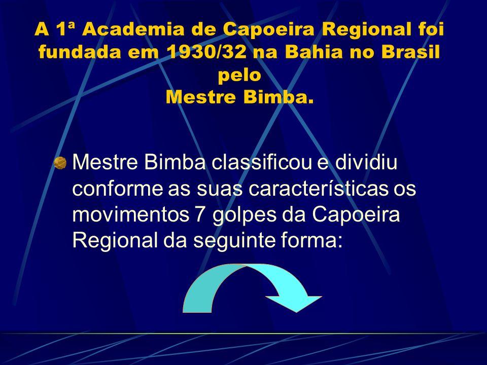 Capoeira Regional Caracterizada por ser um jogo alto, na posição de pé onde o praticante utiliza como ponto de equilíbrio uma das pernas, mas o jogo p
