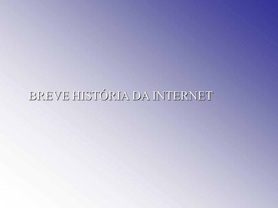 2 Referências cronológicas Breve História da Internet