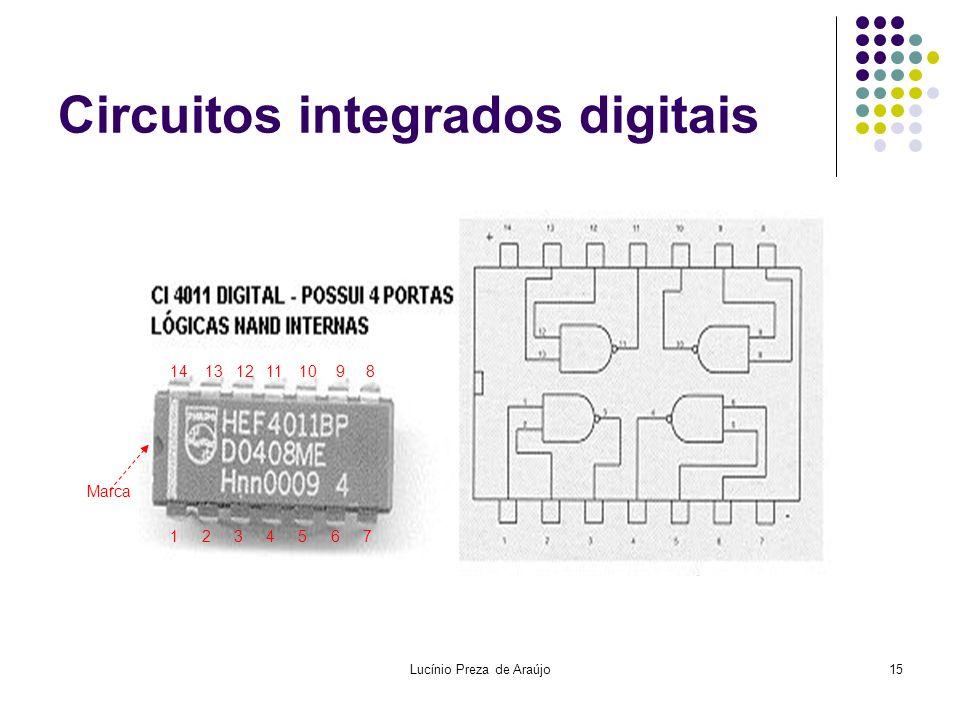 Lucínio Preza de Araújo15 Circuitos integrados digitais 1234567 891011121314 Marca