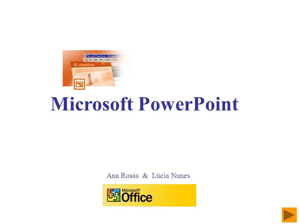 Ambiente de Trabalho PowerPoint Definições genéricas a aplicar aos diapositivos de uma apresentação