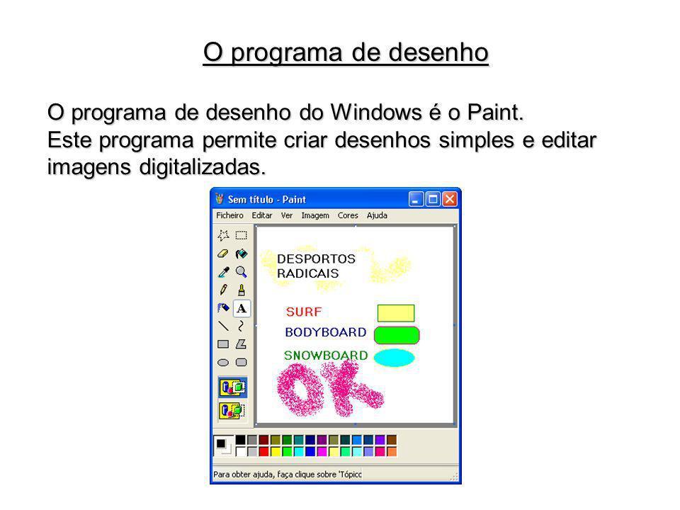 O programa de desenho do Windows é o Paint. Este programa permite criar desenhos simples e editar imagens digitalizadas. O programa de desenho