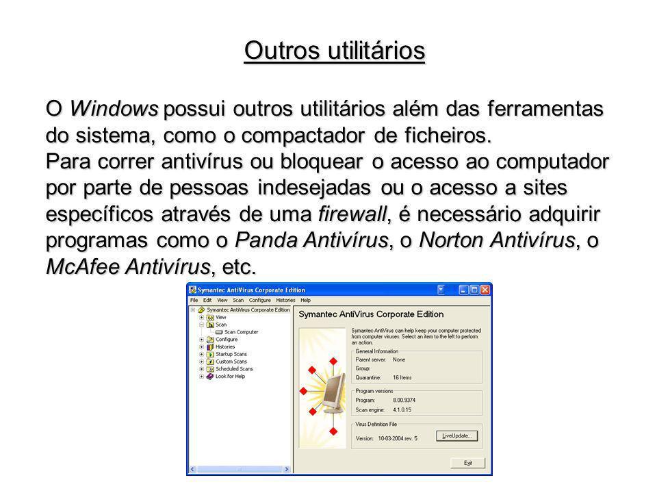 O Windows possui outros utilitários além das ferramentas do sistema, como o compactador de ficheiros. Para correr antivírus ou bloquear o acesso ao co