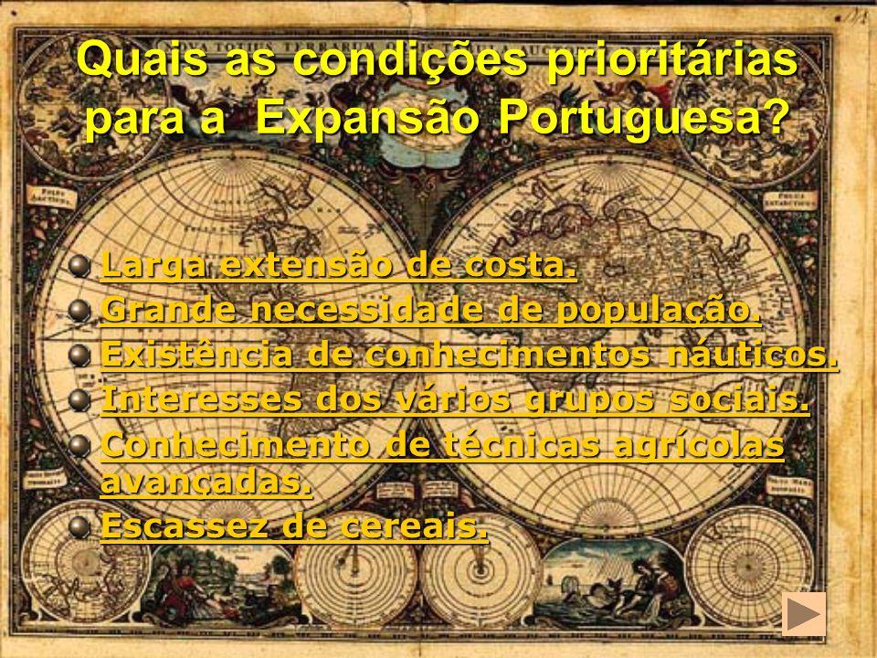 Os Portugueses ousaram cometer o grande mar oceano. Entraram por ele sem nenhum receio. Descobriram novas ilhas, novas terras, novos mares, novos povo