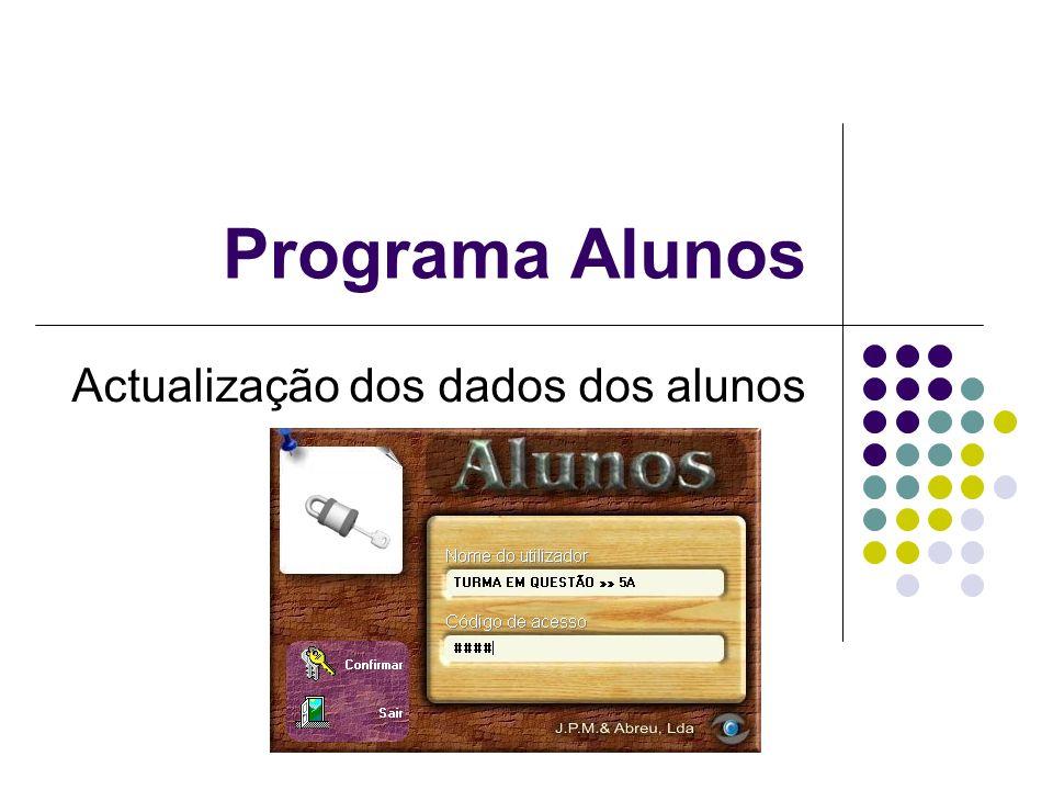 Programa Alunos Actualização dos dados dos alunos