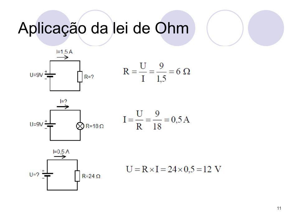 11 Aplicação da lei de Ohm
