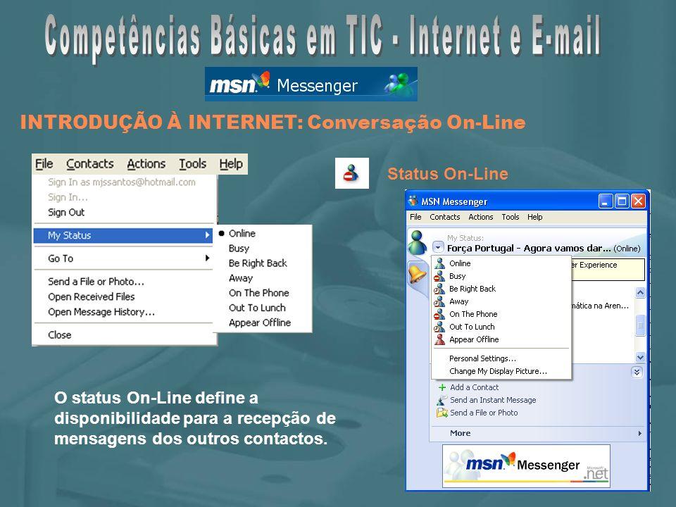O status On-Line define a disponibilidade para a recepção de mensagens dos outros contactos.