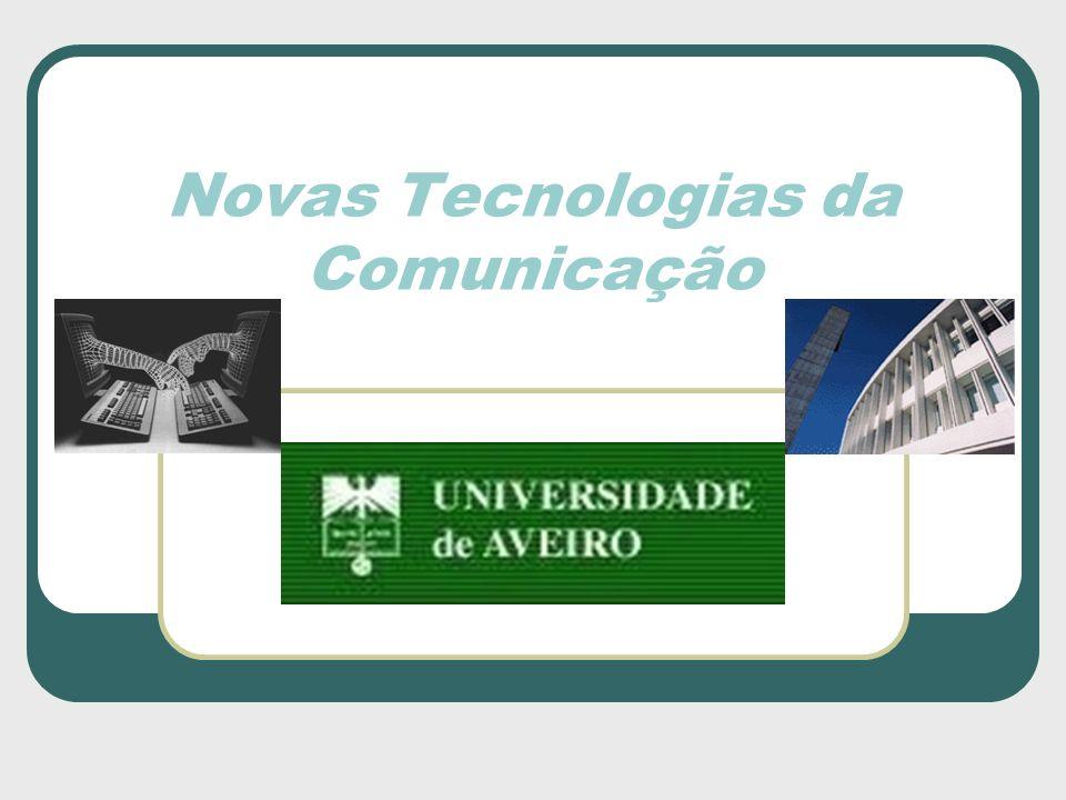 Novas Tecnologias da Comunicação