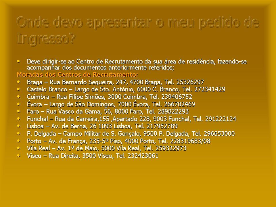 TROPAS NORMAIS PMG (Preparação Militar Geral): CFO/ CFS: EPI, EPA, EPC, EPE, EPT, EPSM, EPST, RAA 1, Badidos, ESSM. –C–C–C–CFP: RI 2, RG 2, RG 3. PCom