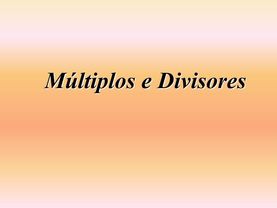 Múltiplos e Divisores