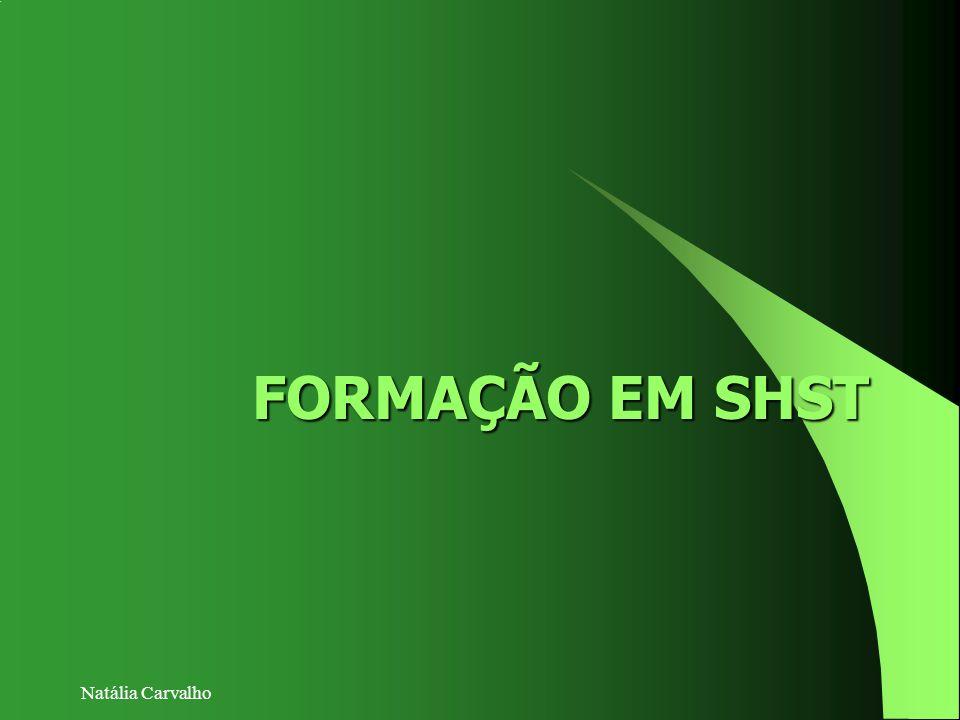 Natália Carvalho FORMAÇÃO EM SHST