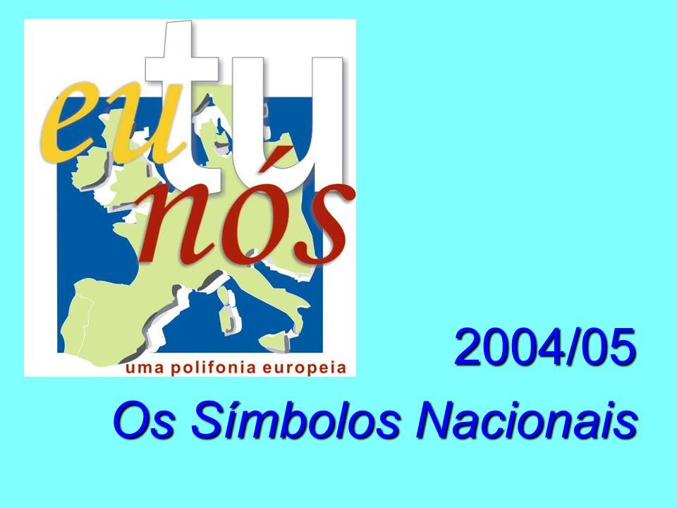 2004/05 Os Símbolos Nacionais