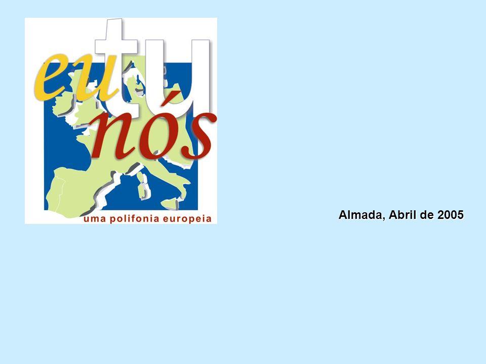 Almada, Abril de 2005