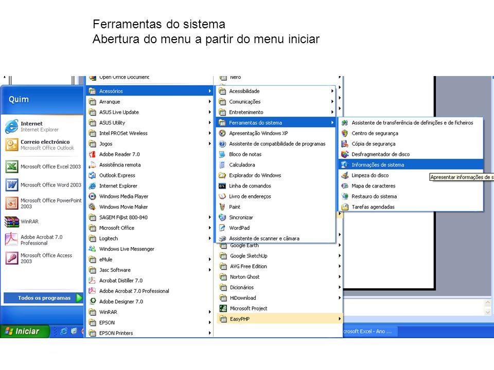 Ferramentas do sistema Abertura do menu a partir do menu iniciar