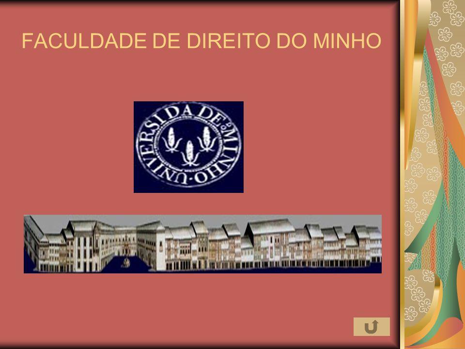 FACULDADE DE DIREITO DO MINHO